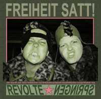 Revolte Springen - Freiheit satt - autonomes Theater
