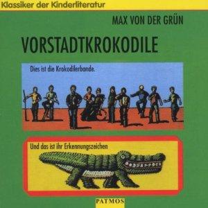Max von der Grün - Vorstadtkrokodile